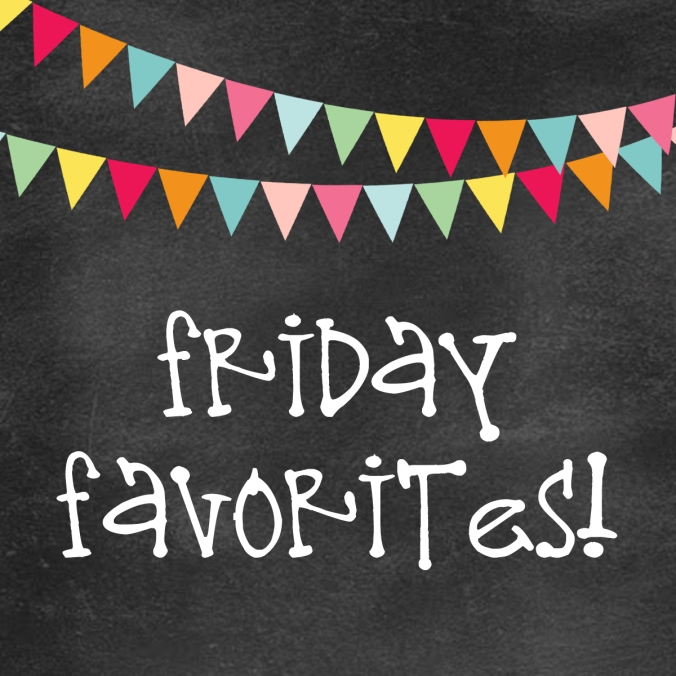 friday-favorites-copy