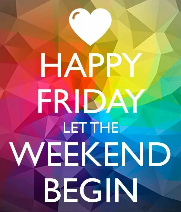 0ca83b02e2baaec633359b20ce6fe32c-weekend-quotes-morning-quotes