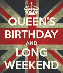 QUEEN'S BIRTHDAY AND LONG WEEKEND Poster | daniel | Keep Calm-o-Matic